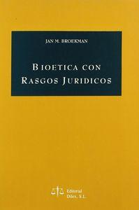 Bioetica con rasgos juridicos