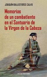 Memorias de un combatiente en el santuario de la virgen de
