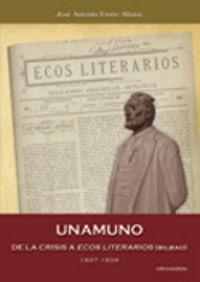 Unamuno de la crisis a ecos literarios 1897-1898