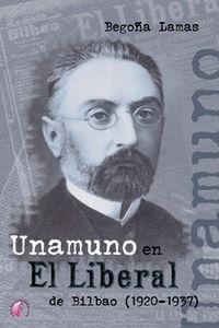 Unamuno en el liberal de bilbao 1920-1937