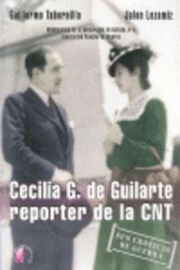 Cecilia g. de guillarte reporter de la cnt