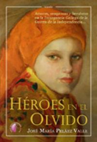 Heroes en el olvido