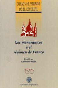 Monarquicos y el regimen de franco, los