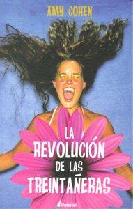 Revolucion de las treintañeras,la