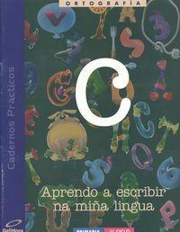 Caderno ortografia c 1ºciclo ep galicia