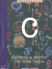 Caderno ortografia c 3ºciclo ep galicia