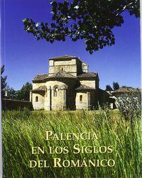 Palencia en los siglos del romanico