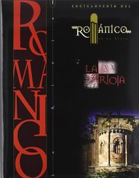 Enciclopedia del romanico en la rioja tomo i