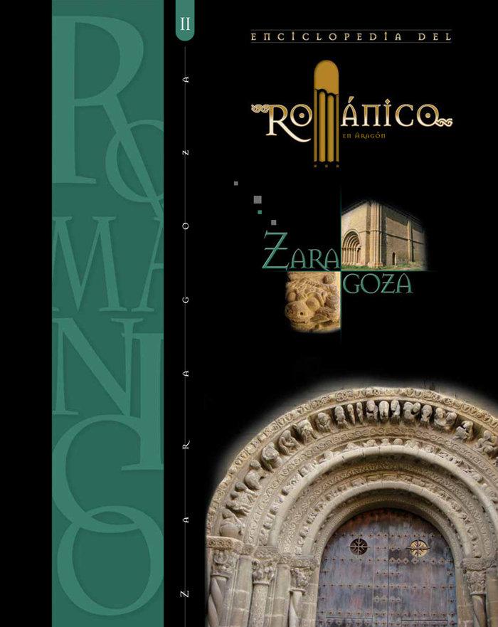 Enciclopedia del romanico en zaragoza tomo ii