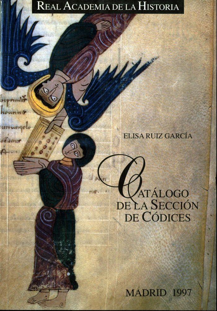 Catalogo de la seccion de codices de la biblioteca de la r.a
