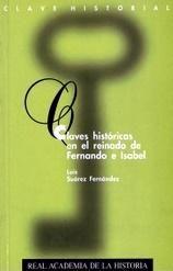 Claves historicas en el reinado de fernando e isabel.