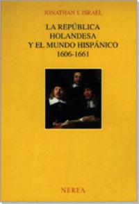 Republica holandesa mundo hispan.1606-61