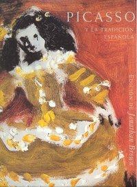 Picasso y la tradiccion española