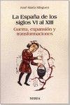 España de los siglos vi al xiii,la