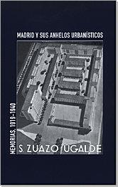 Memorias ineditas secundino zuazo 1919-1940