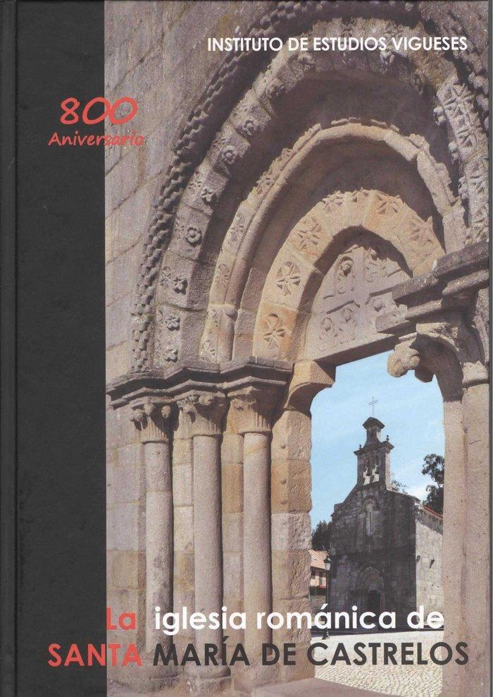 La iglesia romanica de santa maria de castrelos