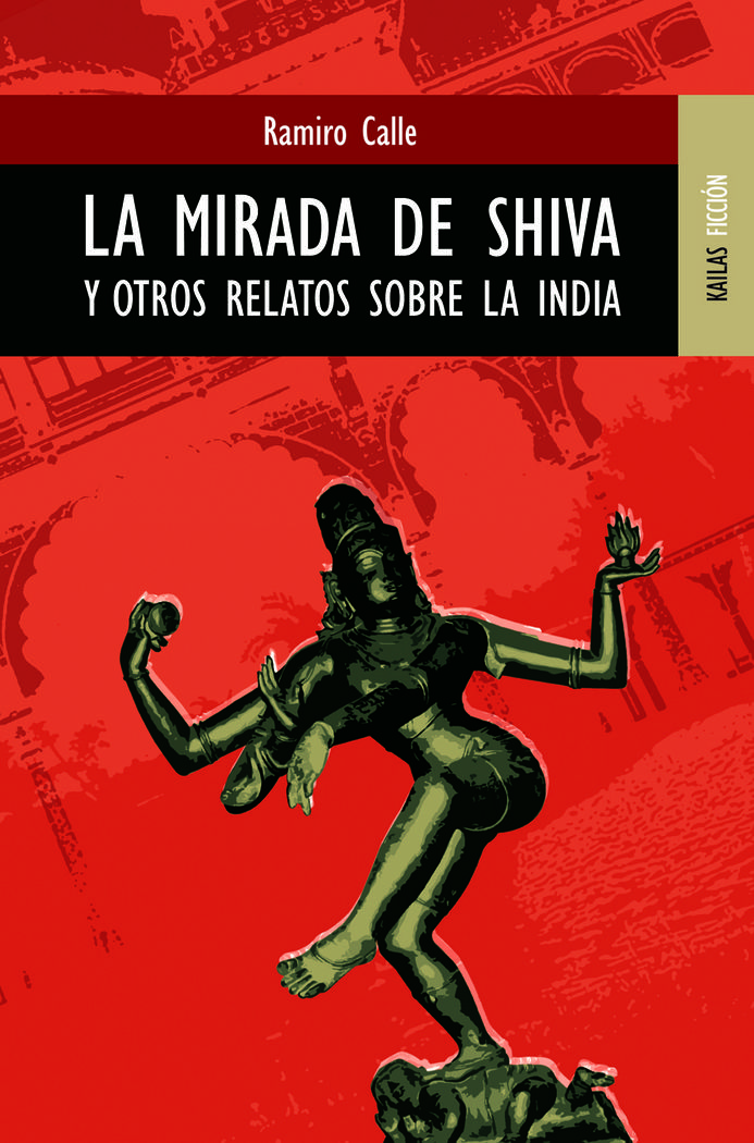Mirada de shiva y otros relatos sobre la india,la
