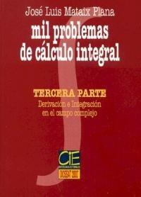 Mil problemas calculo integral 3