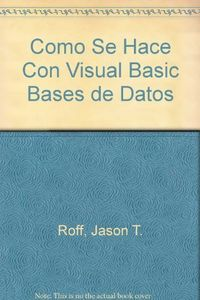 Como se hace con visual basic 6 bases de datos
