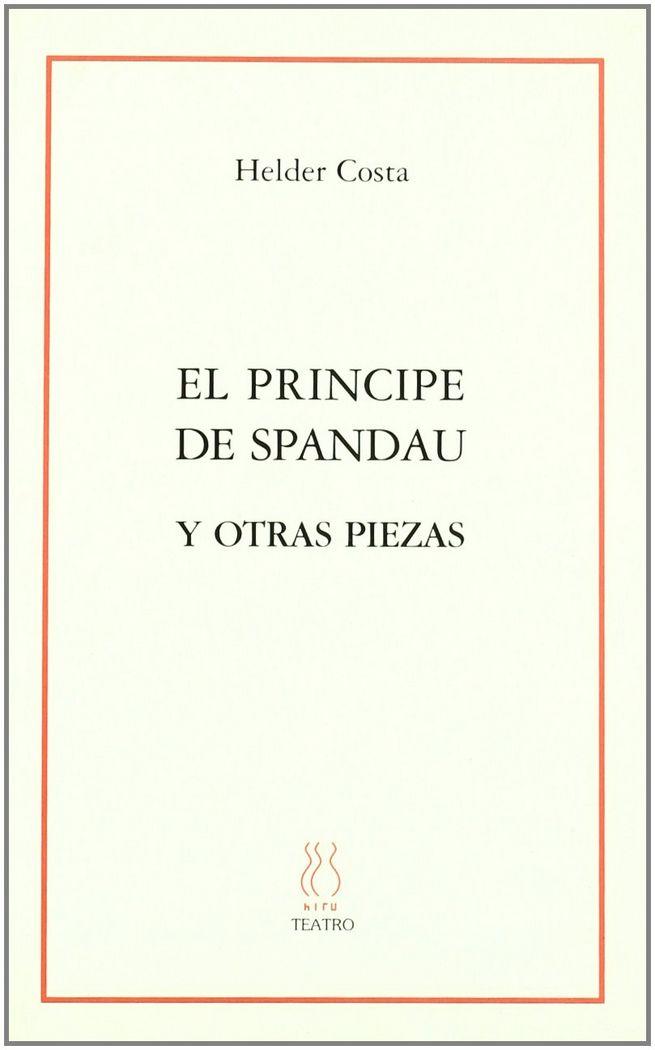 Principe de spandau y otras piezas,el