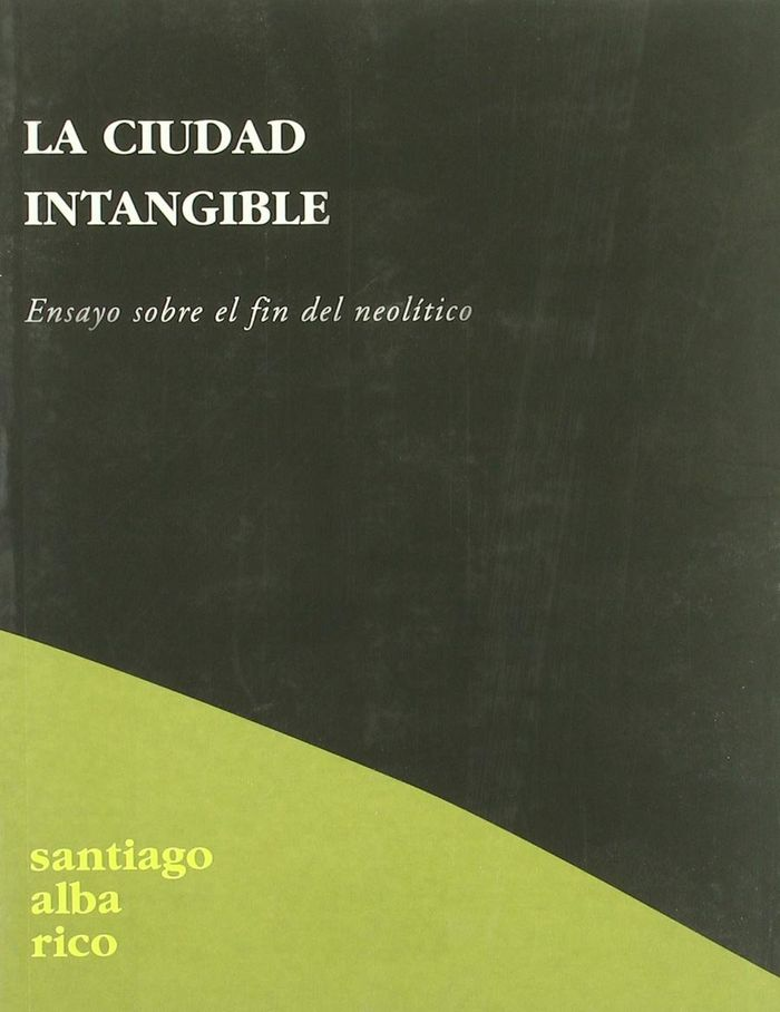 Ciudad intangible,la