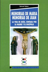Memorias de maria. memorias de juan