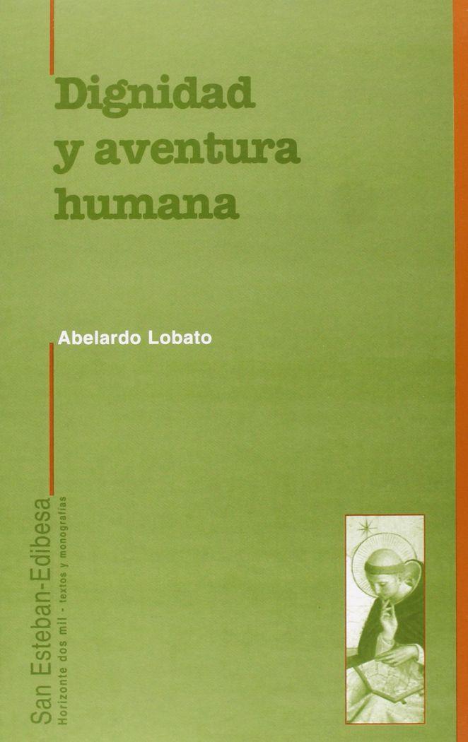 Dignidad y aventura humana