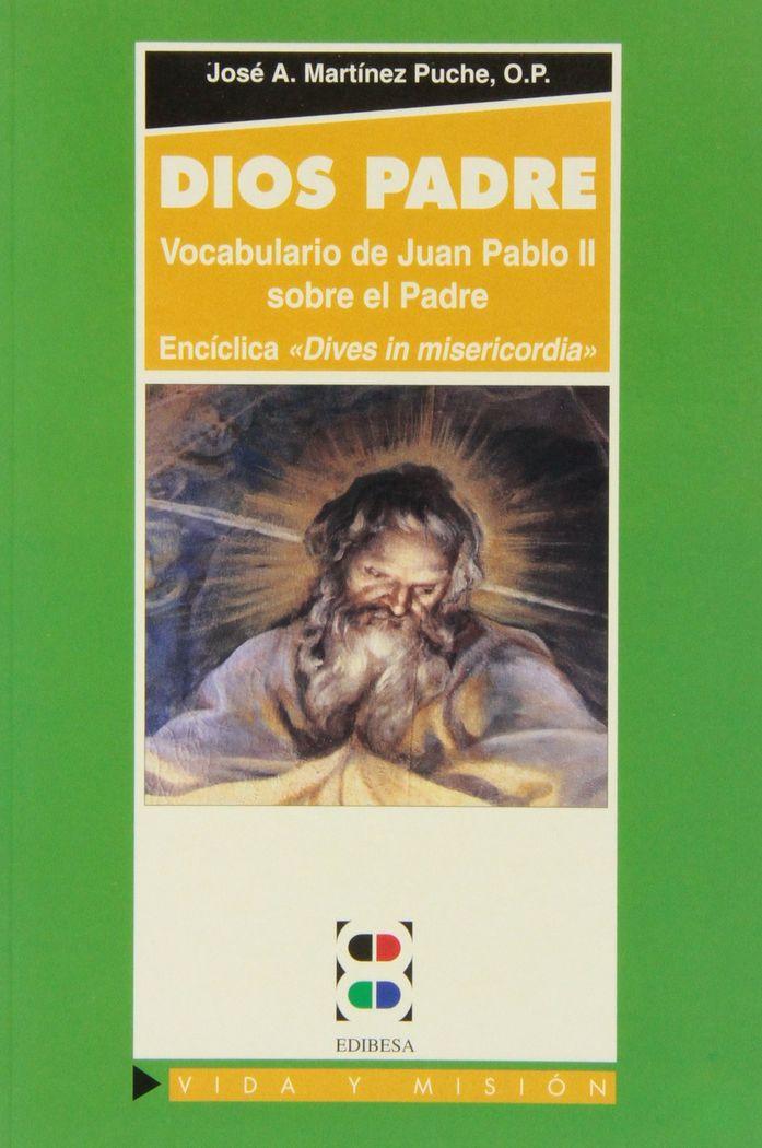 Dios padre. vocabulario de juan pablo ii sobre el padre