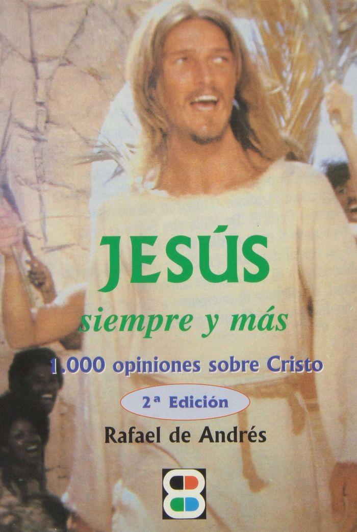 Jesus, siempre y mas
