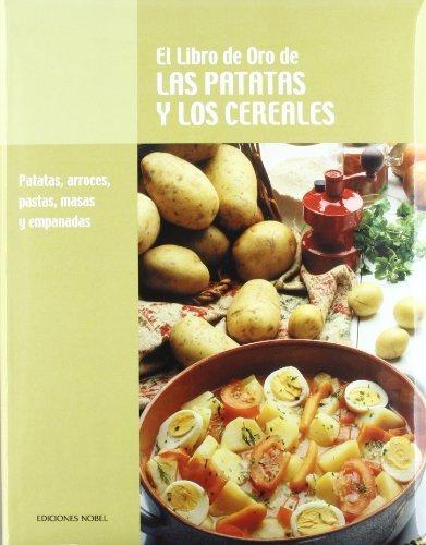 Libro oro de las patatas y los cereales