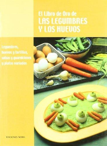 Libro oro de las legumbres y los huevos