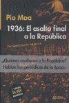 1936 el asalto final a la republica