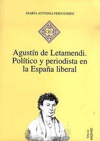 Agustin latemendi politico y periodista españa liberal