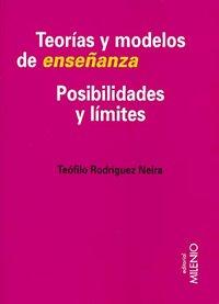 Teorias y modelos de enseñanza posibilidades y limites