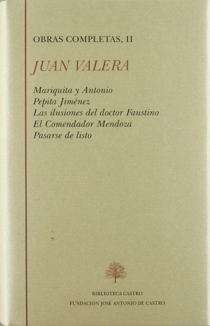 Juan valera, tomo ii novelas