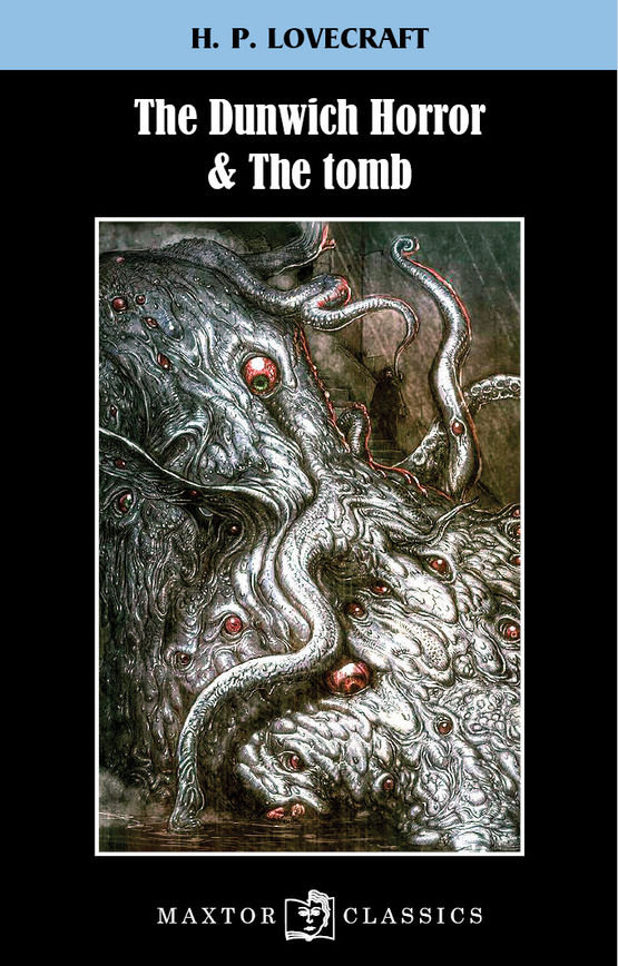 The dunwich horror & the tomb