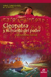 Cleopatra y el manto del poder vidas sing.historia