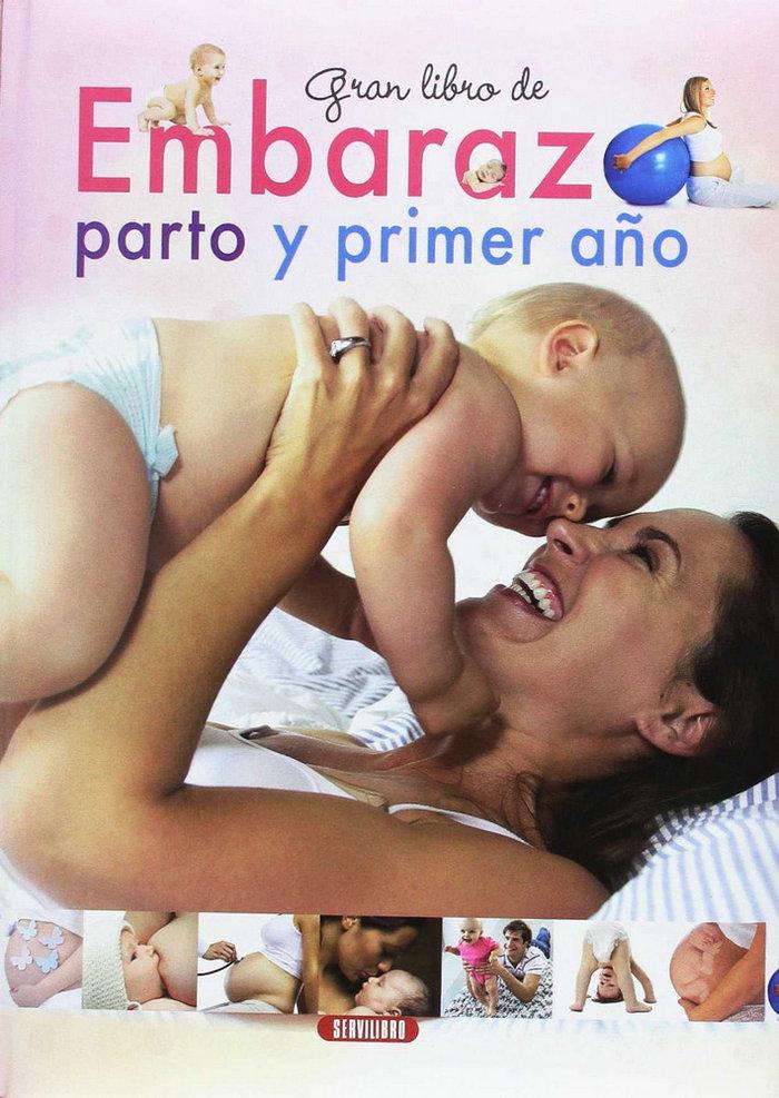 Gran libro de embarazo parto y primer año