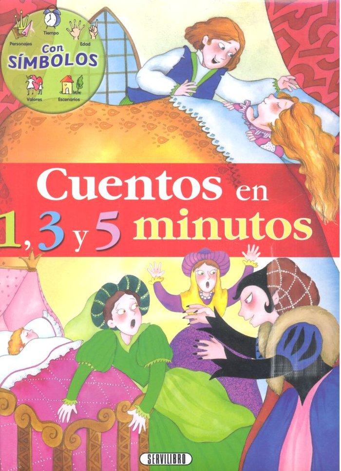 Cuentos en 1 3 y 5 minutos volumen 1