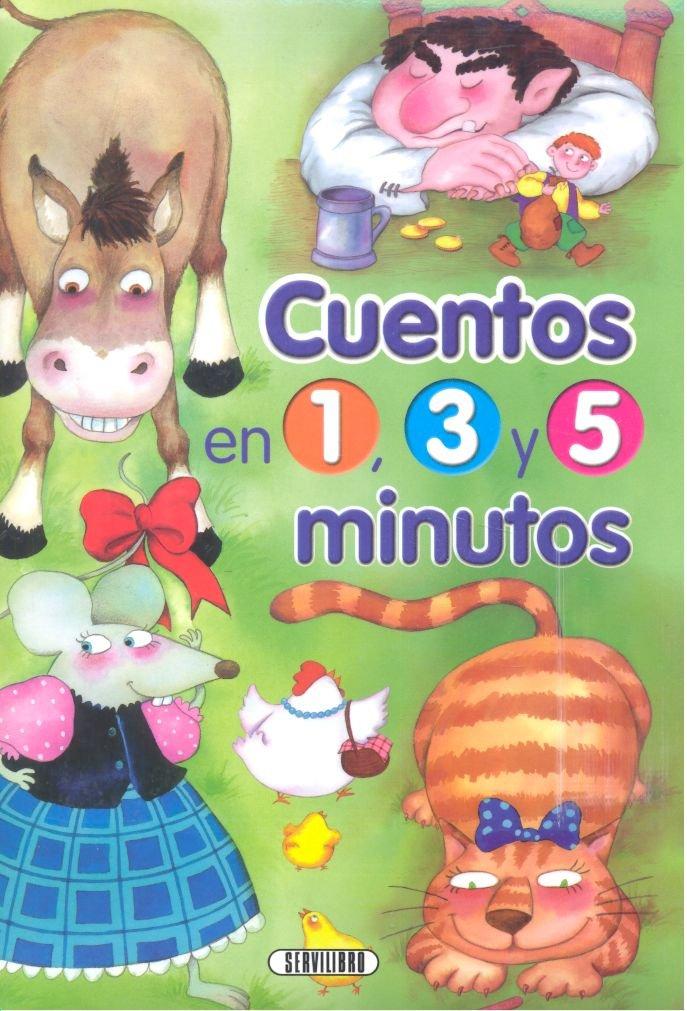 Cuentos en 1 3 y 5 minutos volumen 2