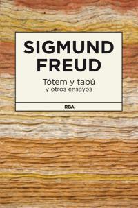 Totem y tabu y otros ensayos