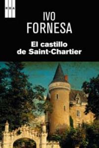Castillo de saint chartier,el