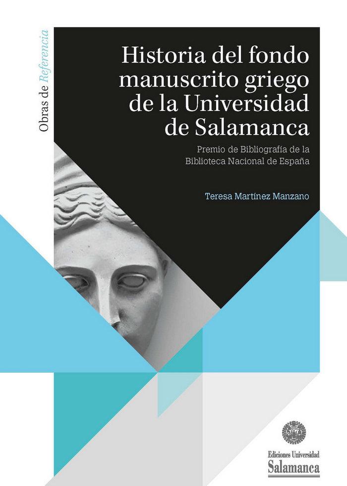 Historia del fondo manuscrito griego de la universidad de sa