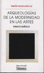 Arqueologias de la modernidad en las artes