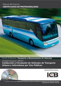 Conduccion y circulacion de vehiculos de trasnporte urbano e
