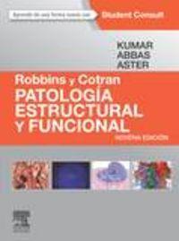 Robbins y cotran. patologia estructural y funcional + studen