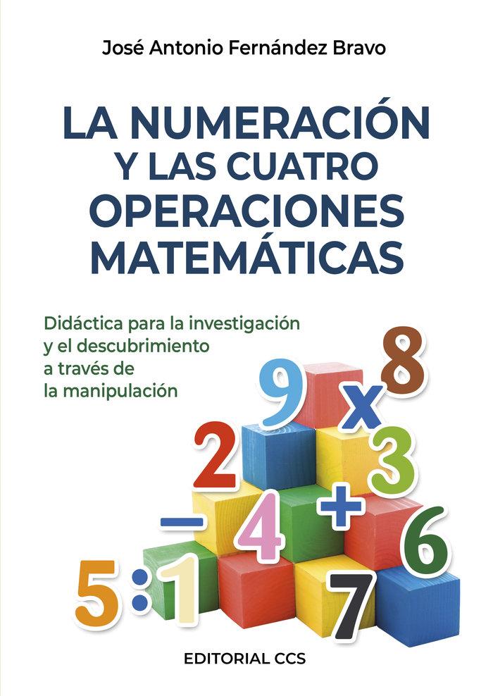 Numeracion y las cuatro operaciones matematicas,la