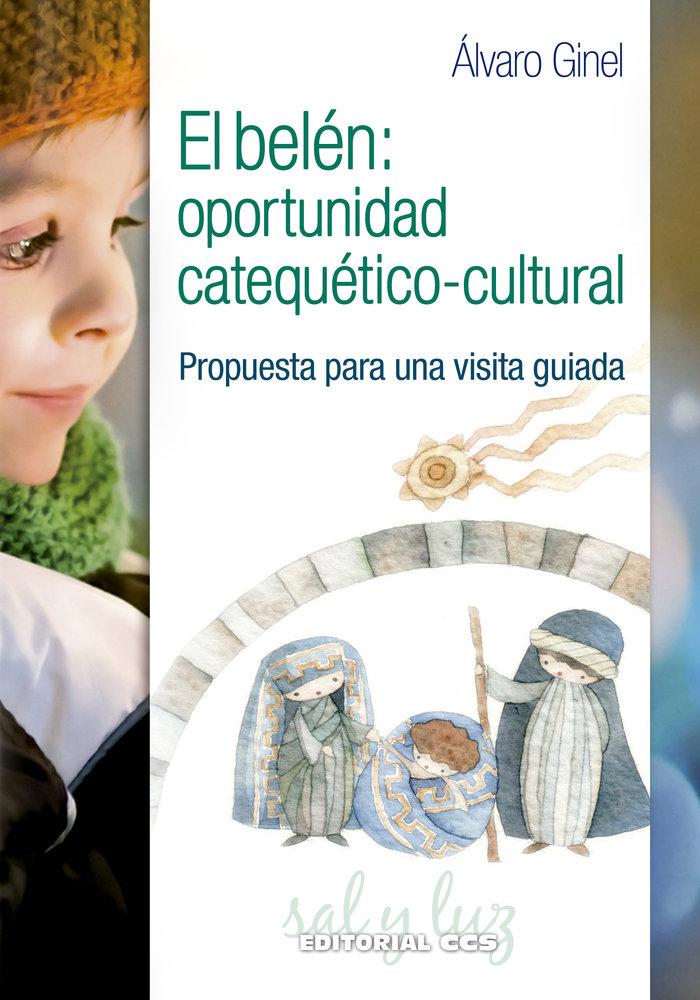 El belen: oportunidad catequetico-cultural
