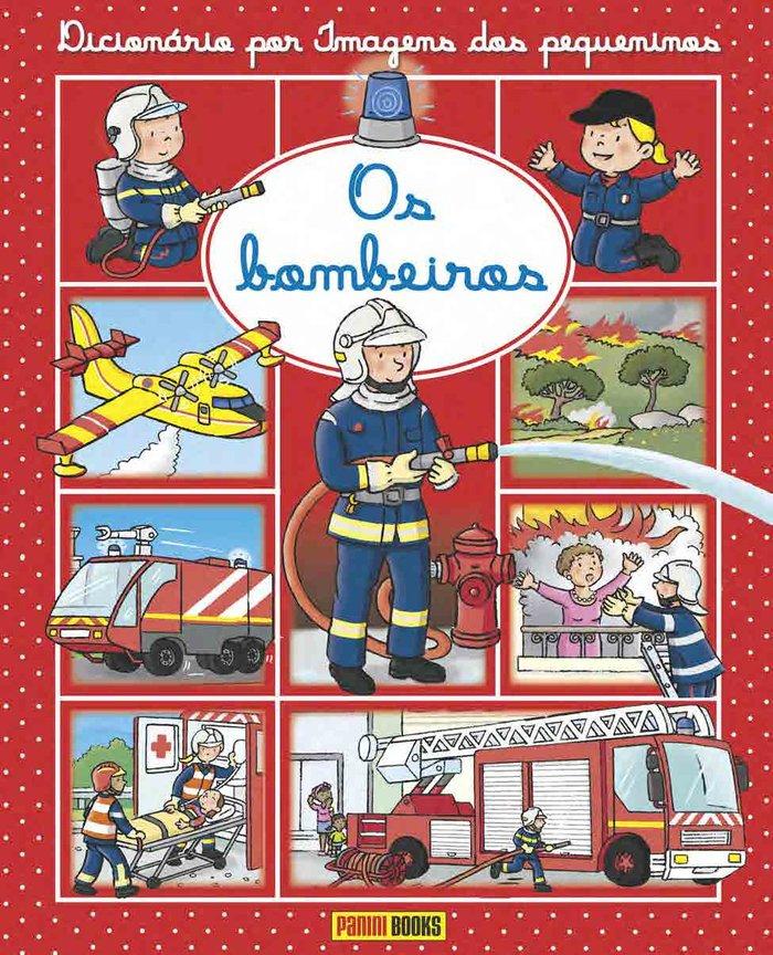 Dicionario por imagens dos pequeninos  - os bombeiros