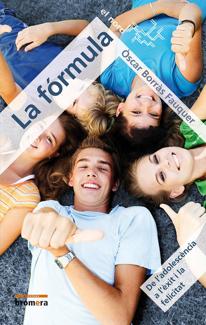 Formula (de l?adolescencia a l'exit i la felicitat),la
